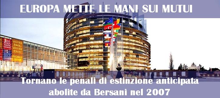 Europa mette le mani sui mutui.